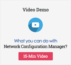 Network Configuration Manager Video Demo