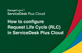 Cloud request life cycle (RLC)