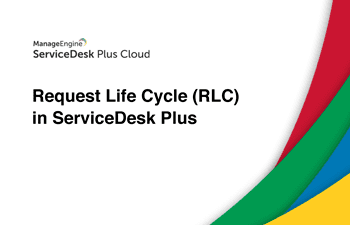 Request life cycle (RLC)